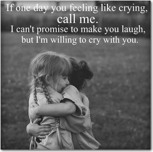 cry with you
