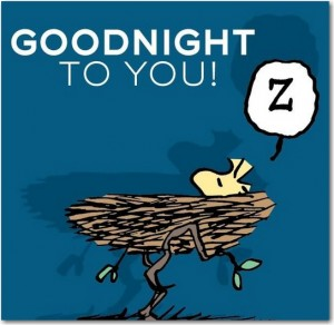 goodnight to you