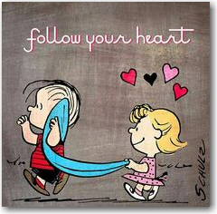 follow you heart